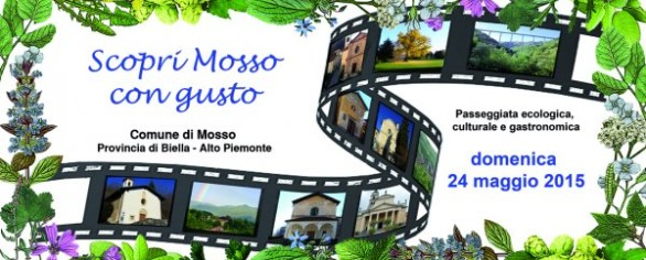 """""""Scopri Mosso con gusto"""", 24 maggio 2015: passeggiata ecologica, culturale e gastronomica"""